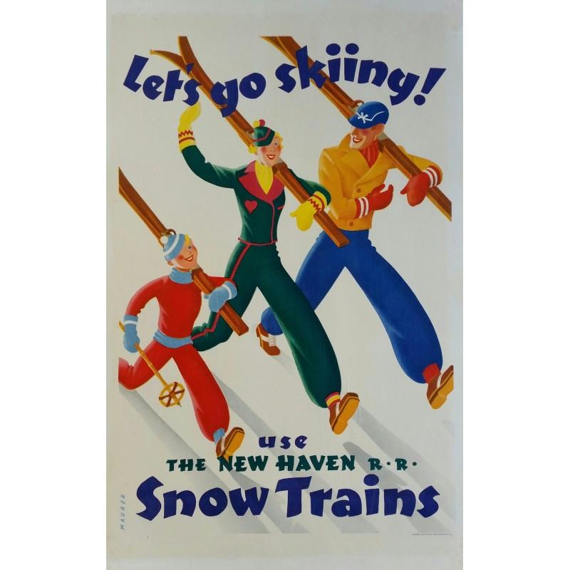 Affiche originale ski Let's go skiing, New Haven Snow trains - Sascha MAURER