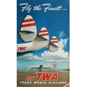 Affiche ancienne originale TWA Fly the finest Fly TWA - Frank SOLTESZ