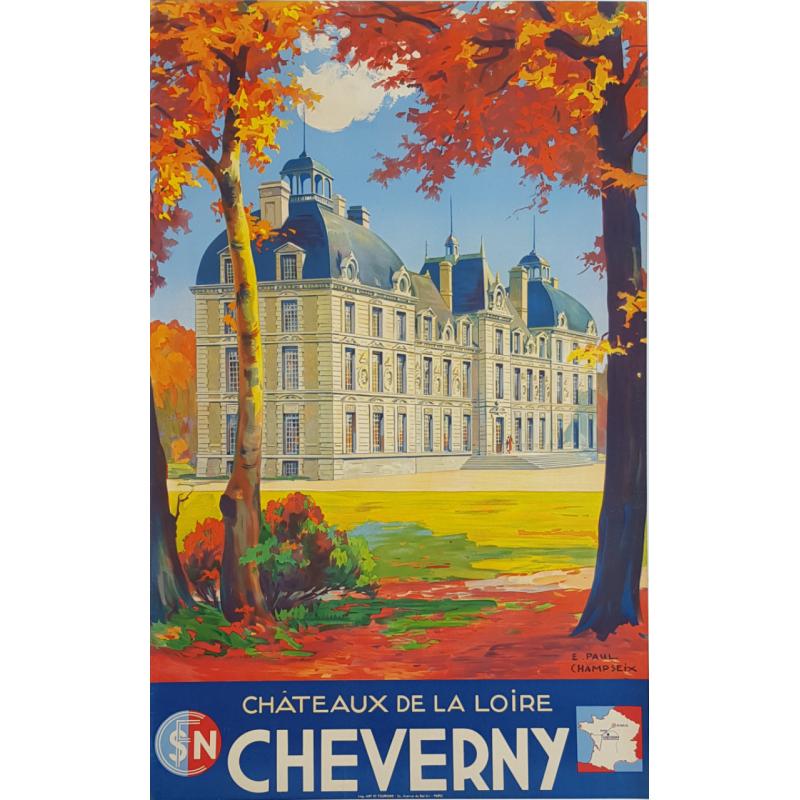 Affiche ancienne originale SNCF CHEVERNY Chateau de la loire - E PAUL CHAMPSEIX