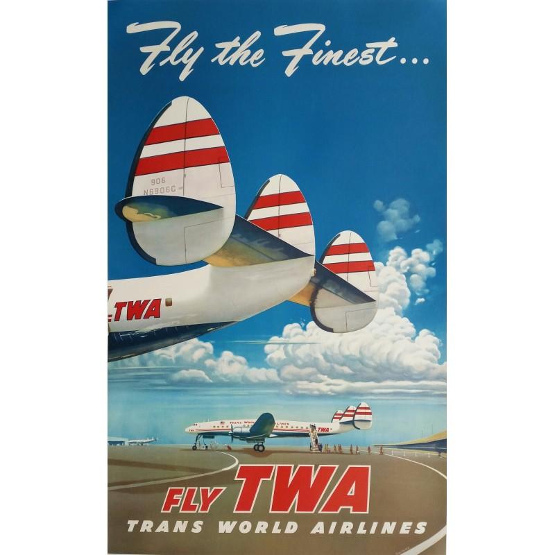 Affiche ancienne originale TWA Fly the finest Fly TWA - Frank SOLTESZ