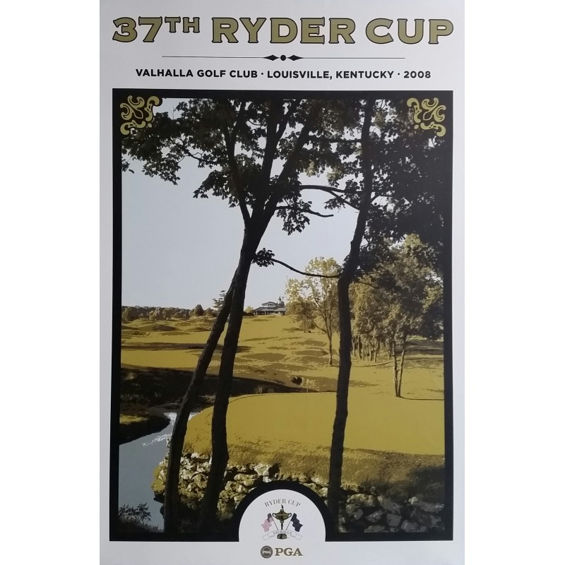 Original poster 37th Ryder cup Valhalla Golf Club Louisville Kentucky 2008