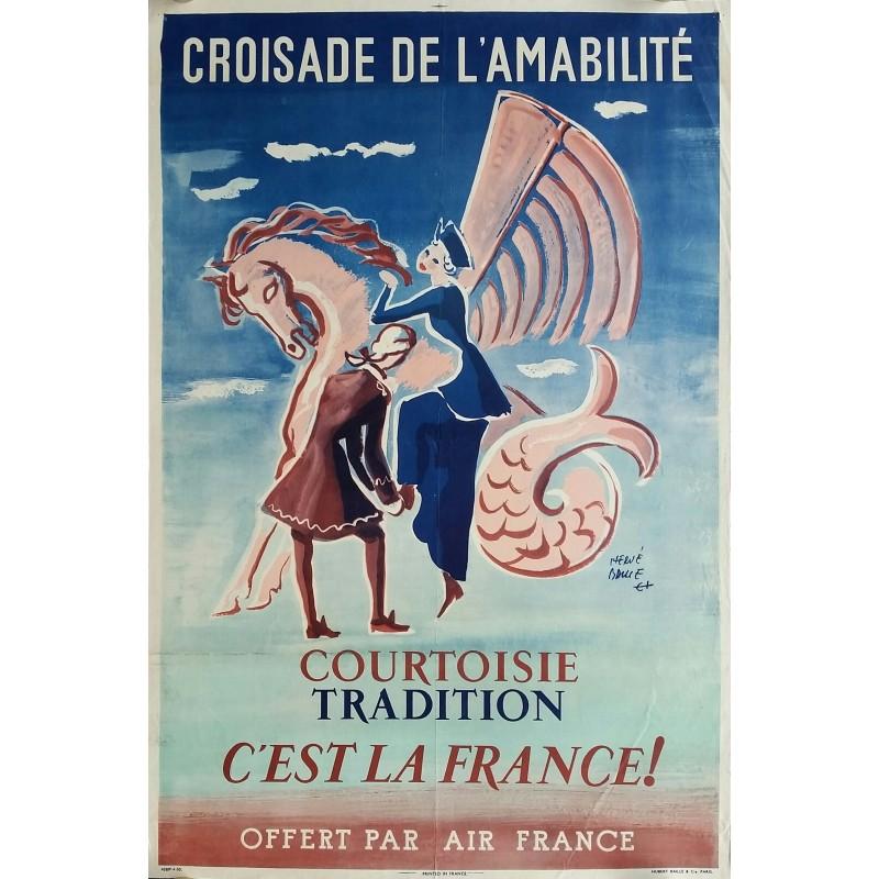 Affiche ancienne originale Croisade de l'amitié Offert par Air France  - 1950 - Hervé BAILLE